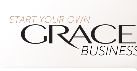 Start Your Own Grace Business